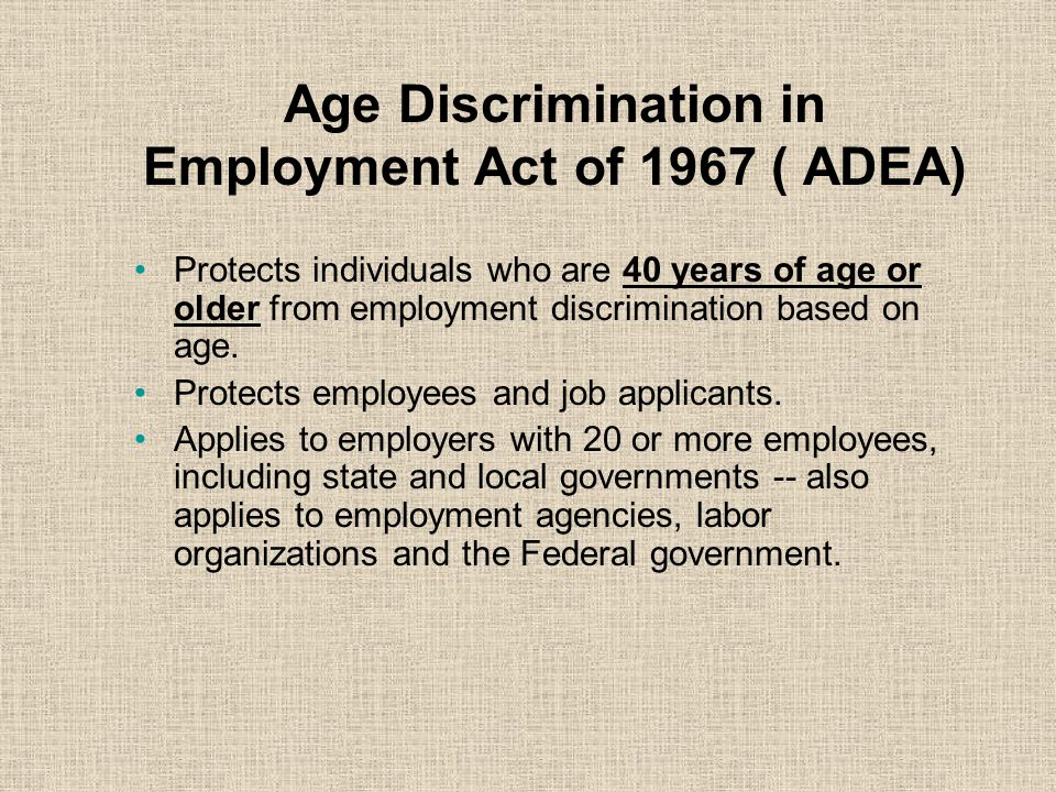 Age Discrimination in Employment Act of 1967 ( ADEA)