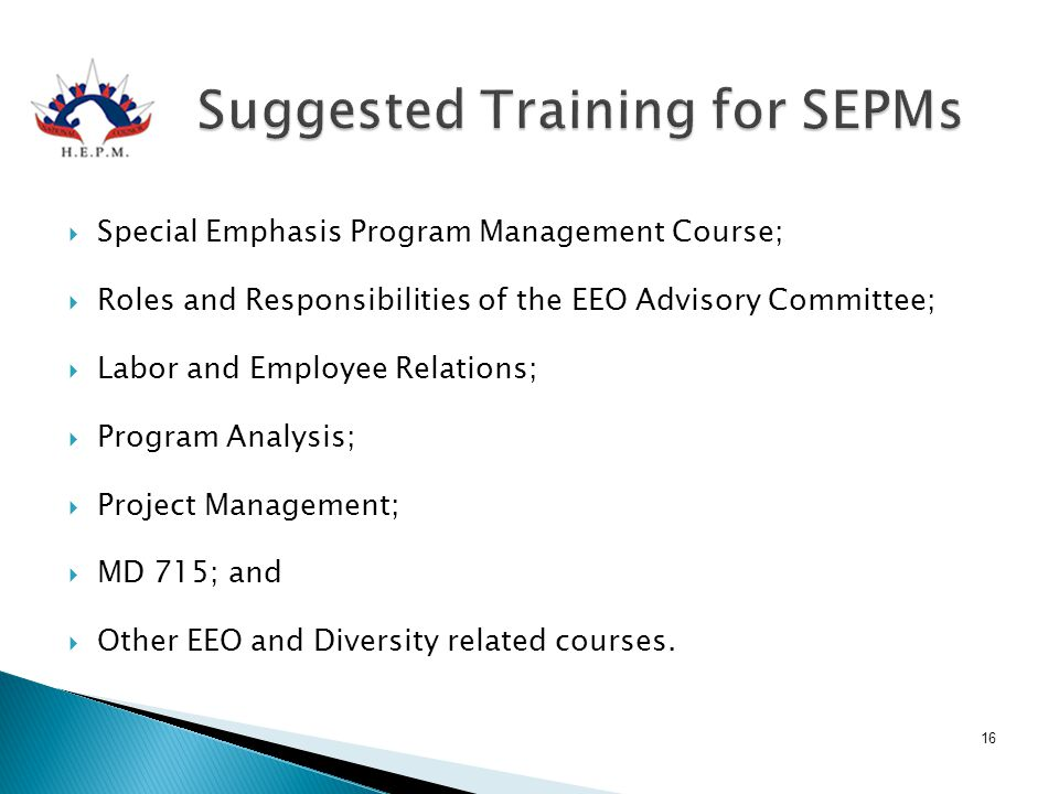 Suggested Training for SEPMs