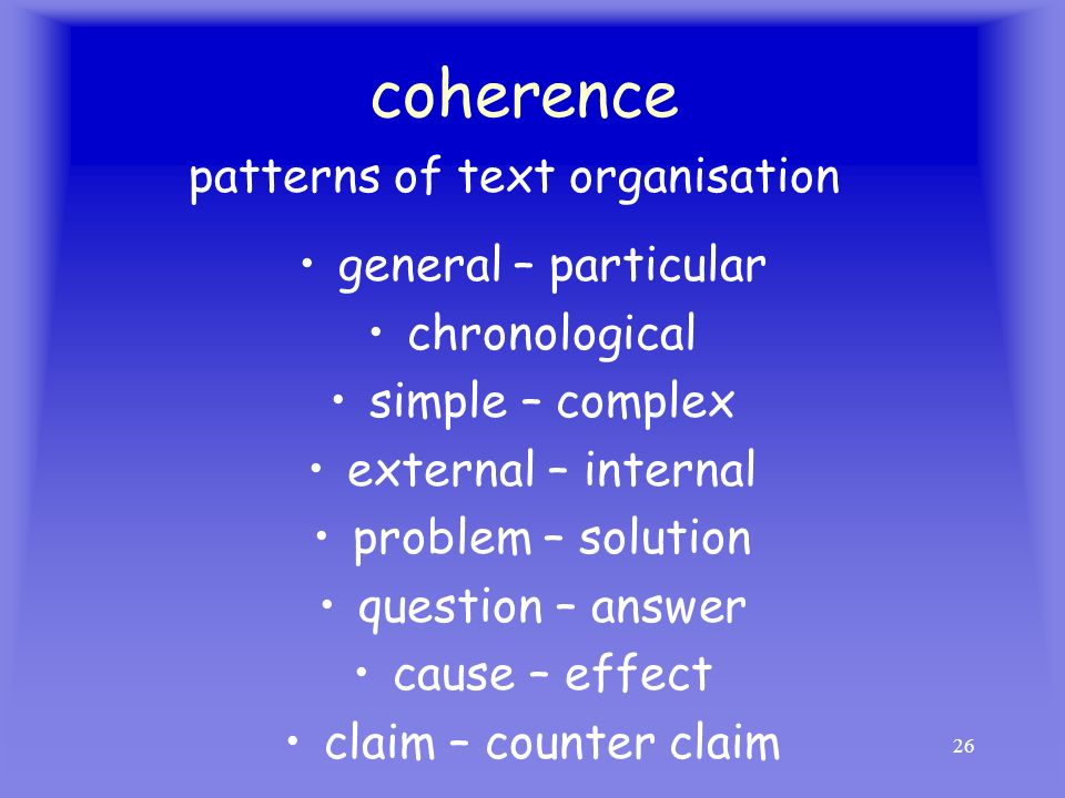 coherence patterns of text organisation general – particular