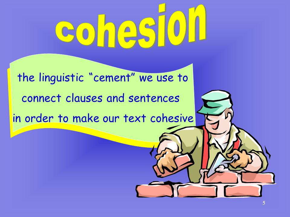 cohesion the linguistic cement we use to