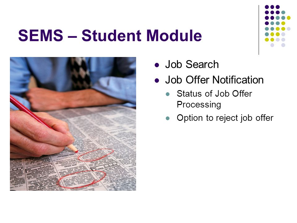 SEMS – Student Module Job Search Job Offer Notification
