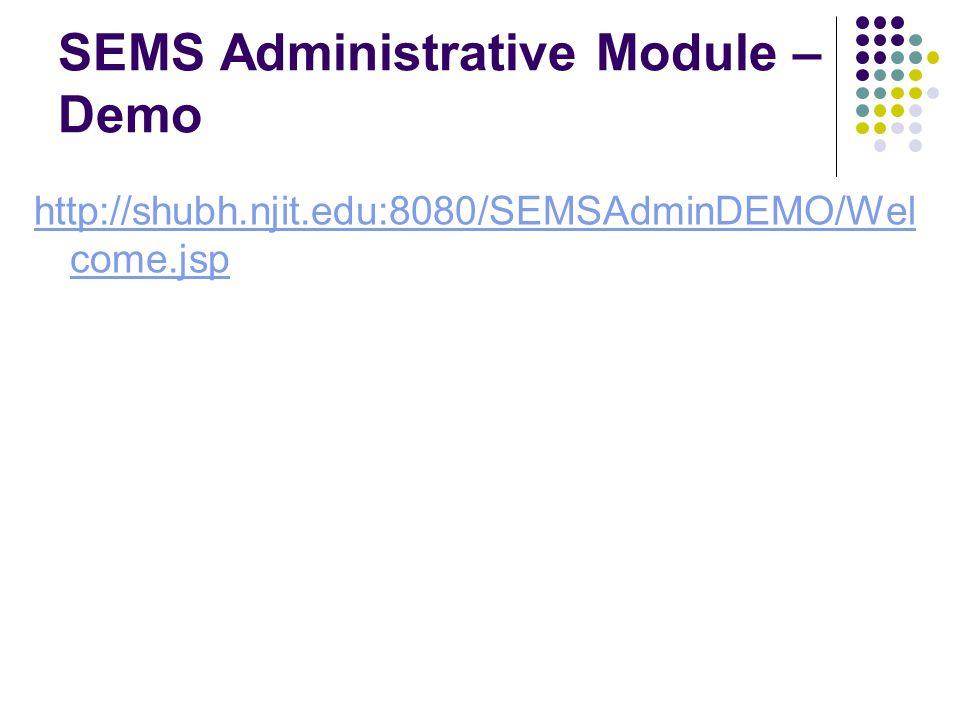 SEMS Administrative Module – Demo