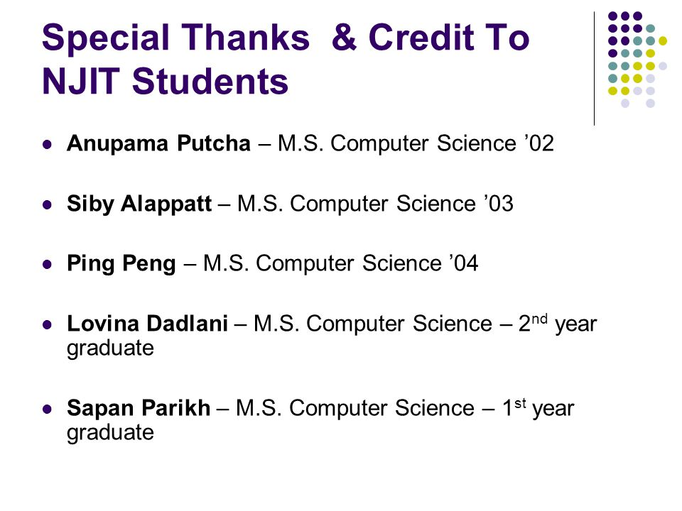 Special Thanks & Credit To NJIT Students