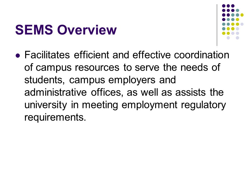 SEMS Overview