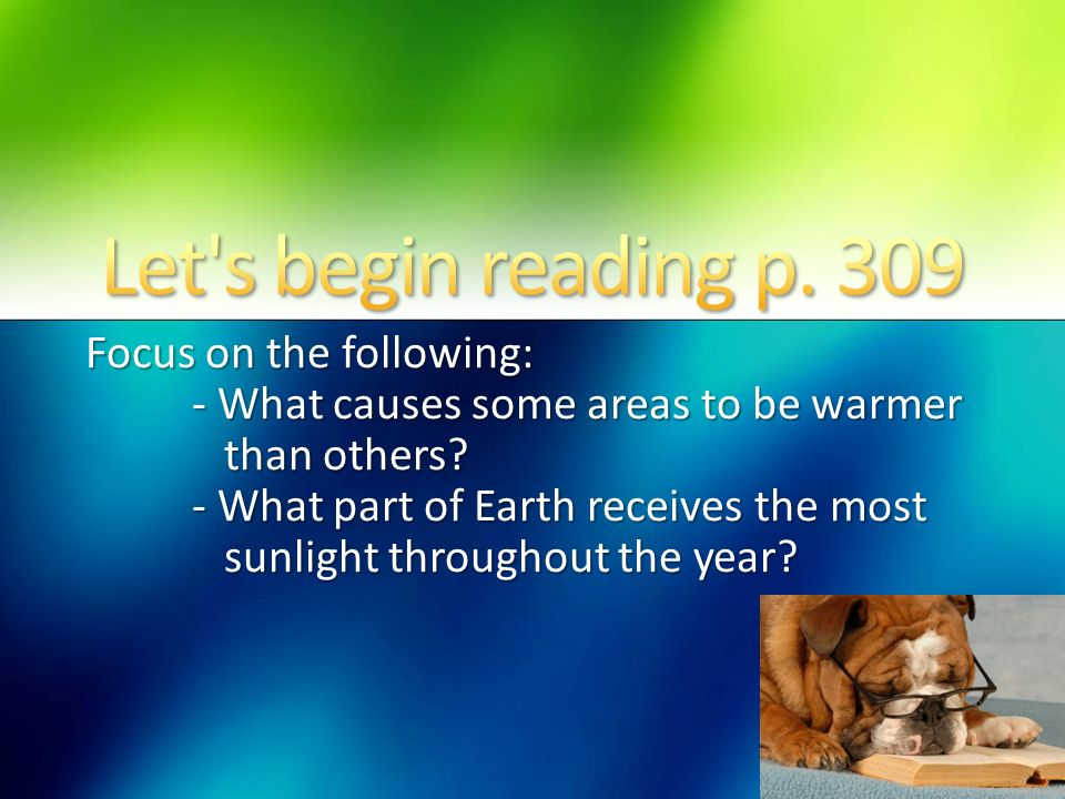 Let s begin reading p. 309 Focus on the following: