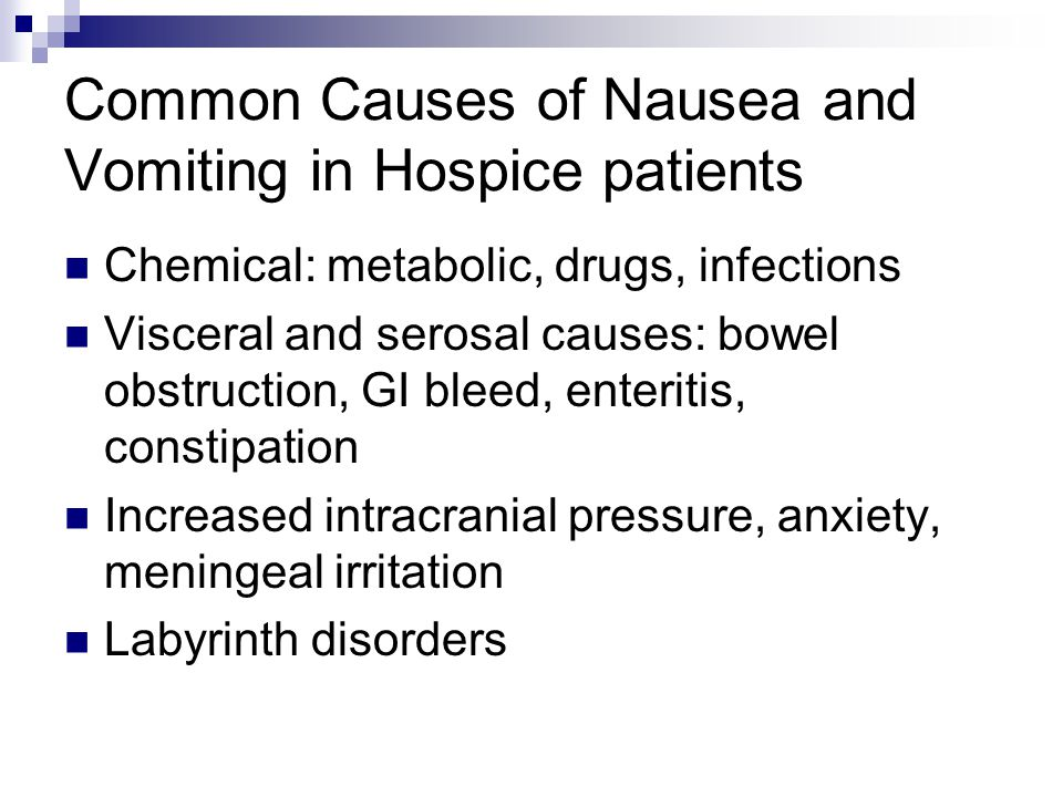 Common Causes of Nausea and Vomiting in Hospice patients