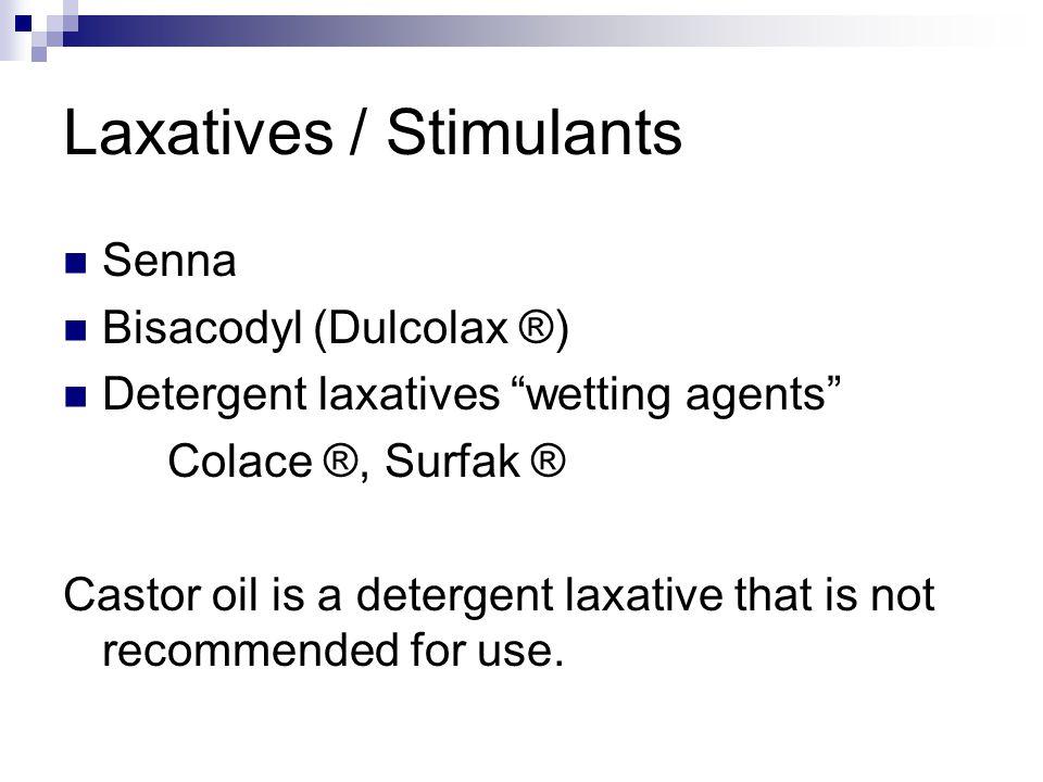 Laxatives / Stimulants