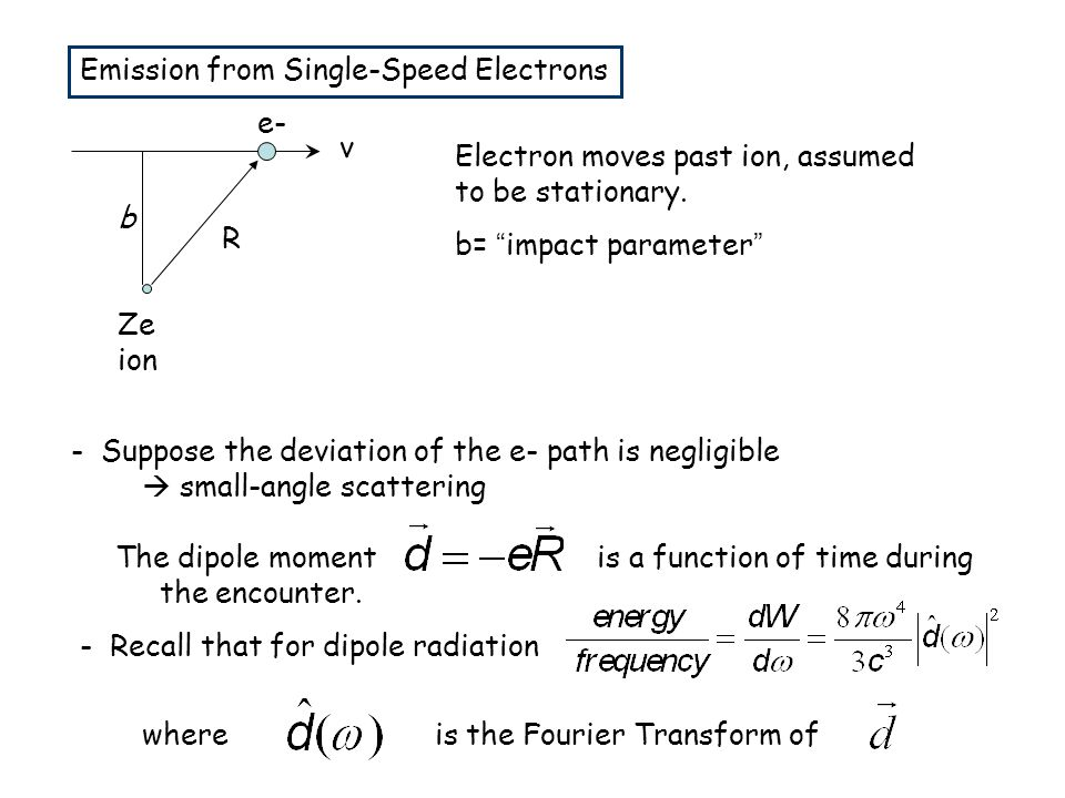 Emission from Single-Speed Electrons