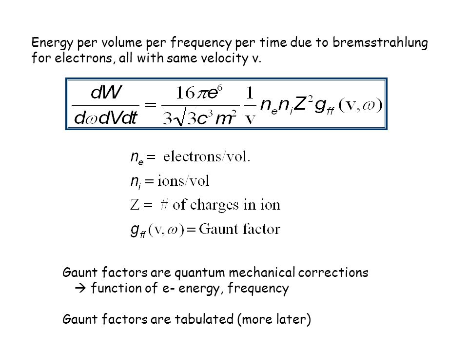 Energy per volume per frequency per time due to bremsstrahlung