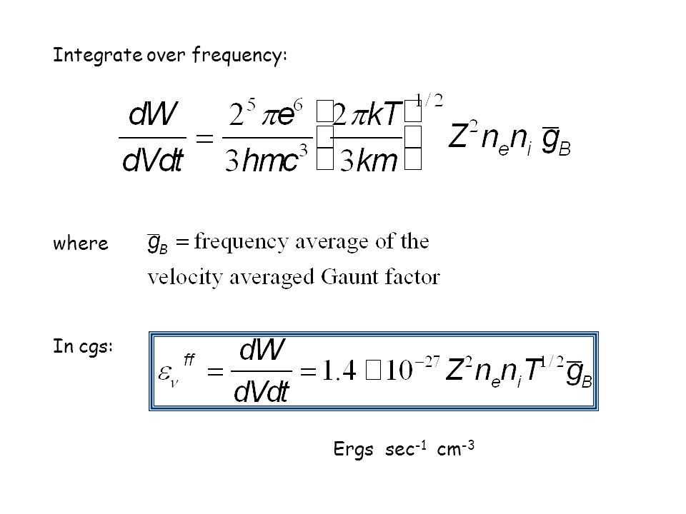 Integrate over frequency: