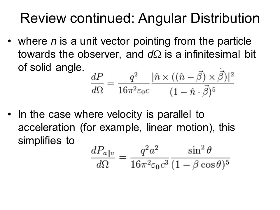 Review continued: Angular Distribution
