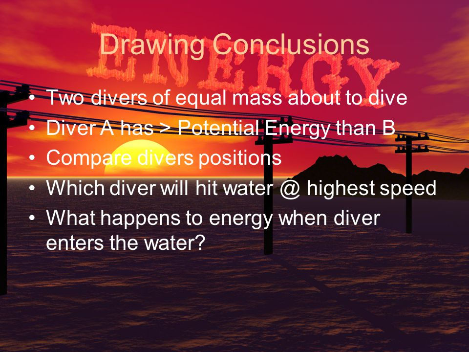 Drawing Conclusions Two divers of equal mass about to dive