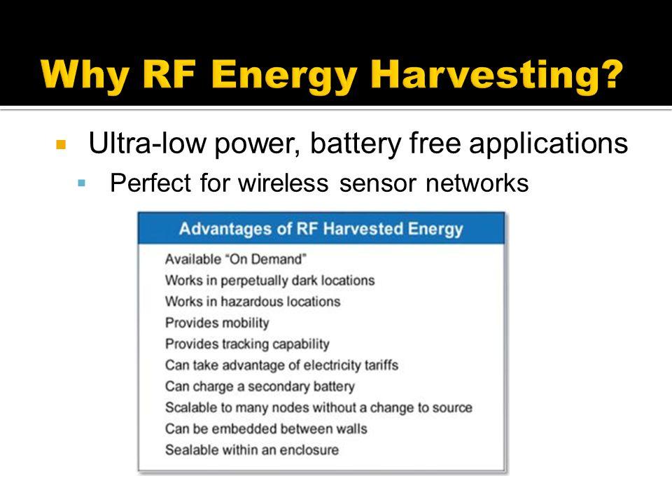 Why RF Energy Harvesting