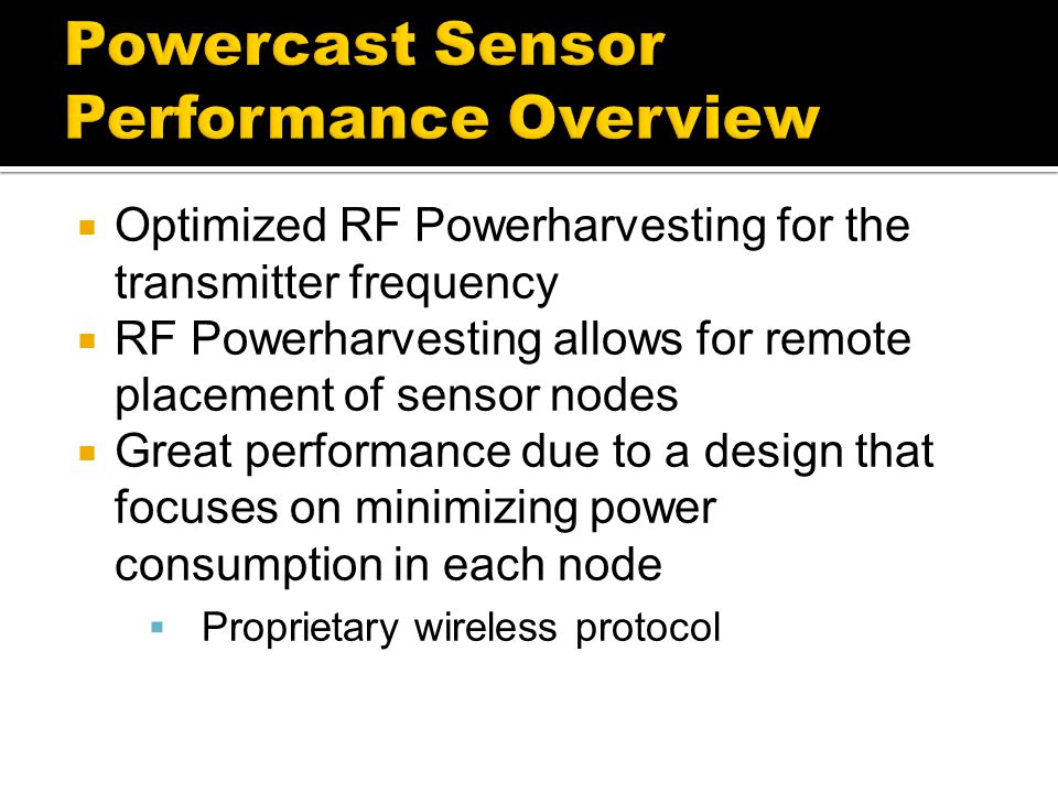 Powercast Sensor Performance Overview