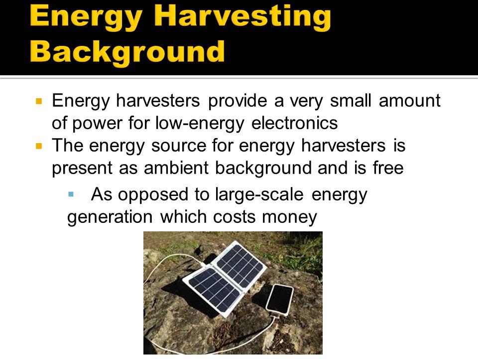 Energy Harvesting Background
