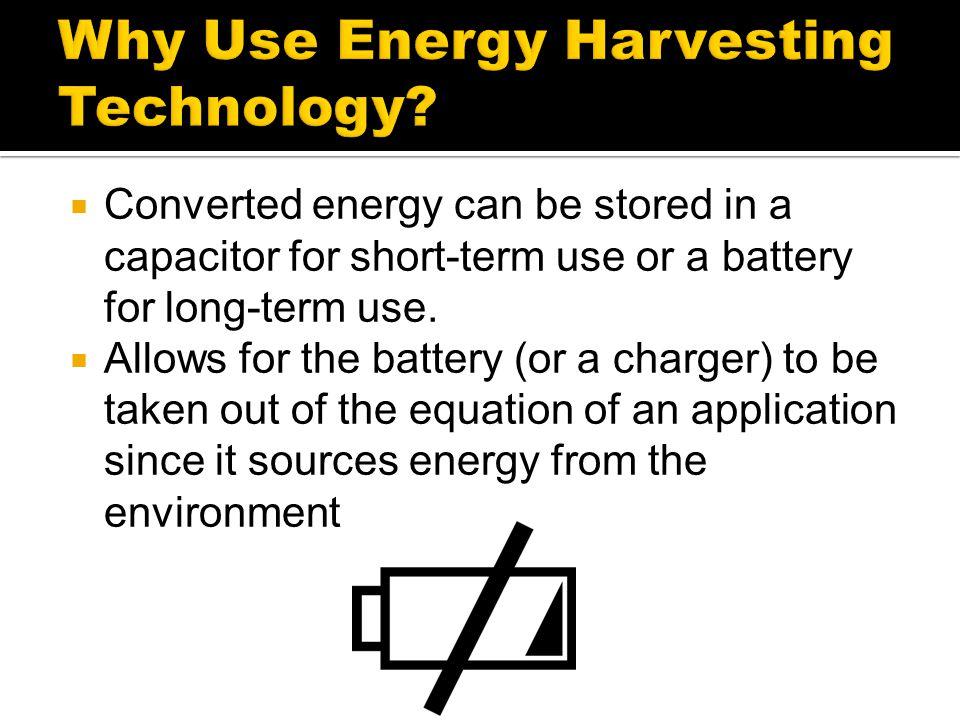 Why Use Energy Harvesting Technology