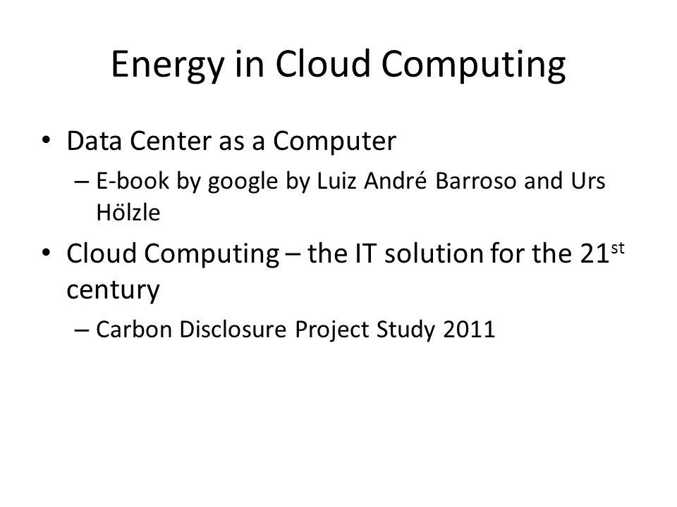 Energy in Cloud Computing