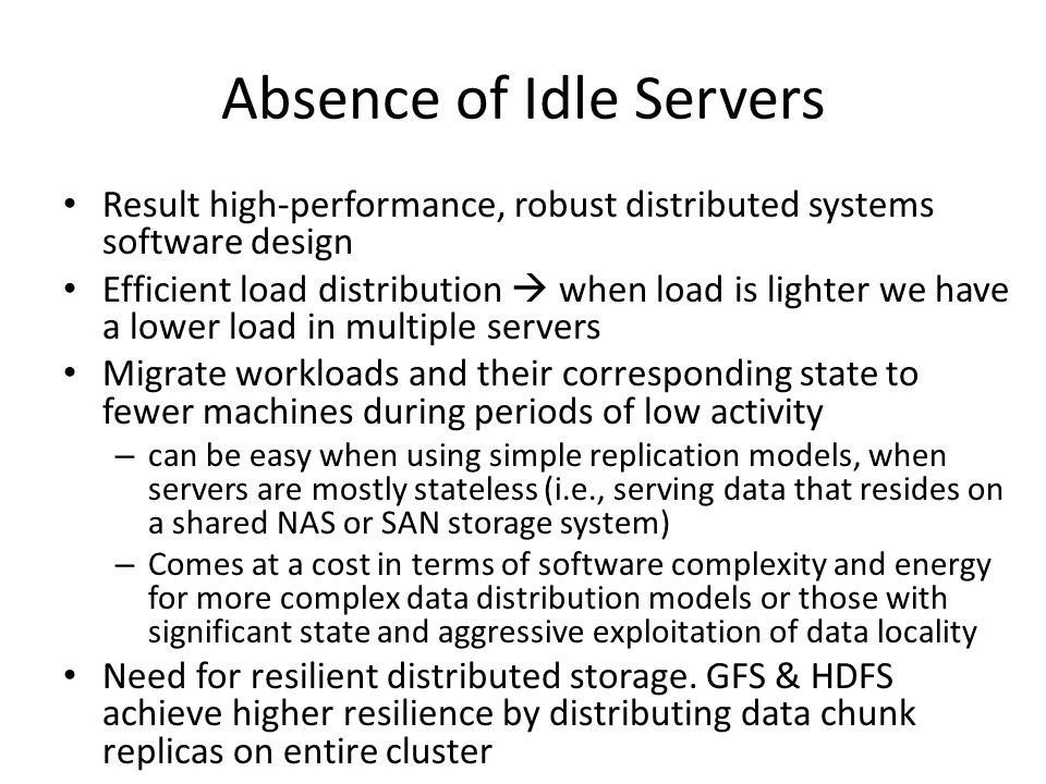 Absence of Idle Servers