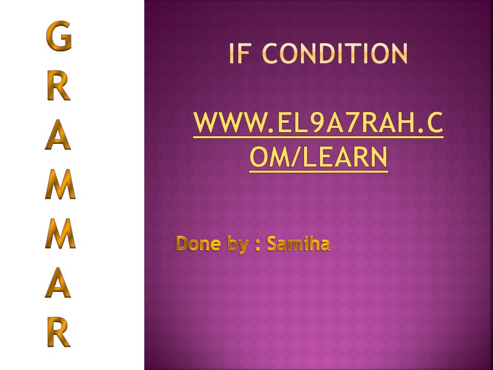 IF condition www.el9a7rah.com/learn
