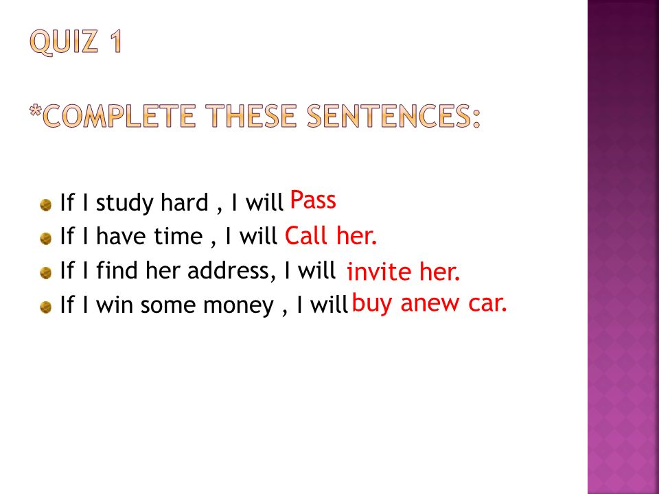 Quiz 1 *complete these sentences: