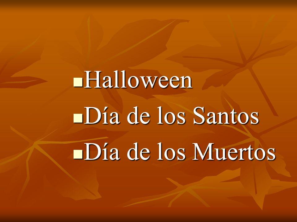 Halloween Día de los Santos Día de los Muertos
