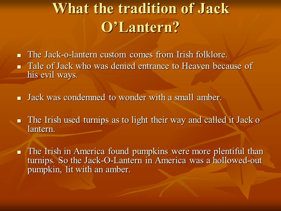 What the tradition of Jack O'Lantern