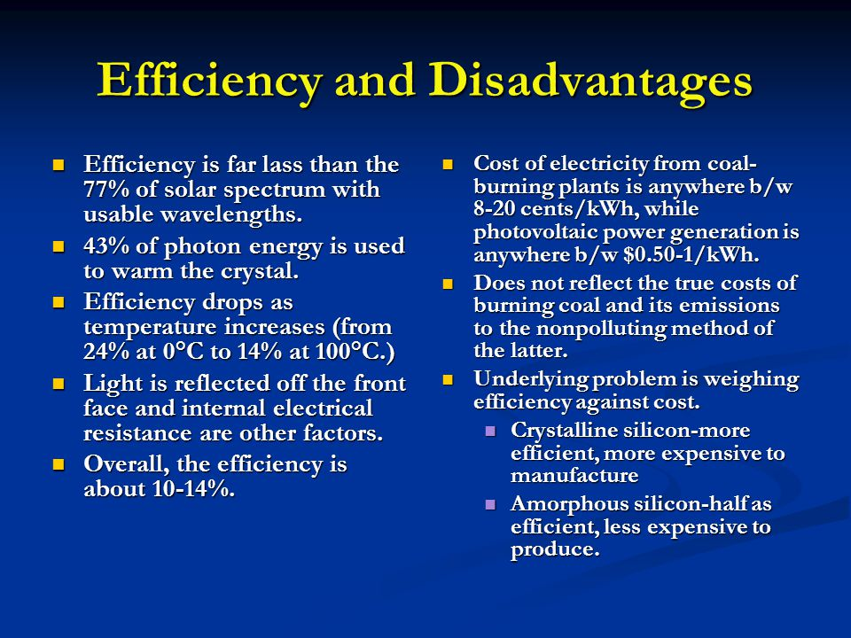 Efficiency and Disadvantages