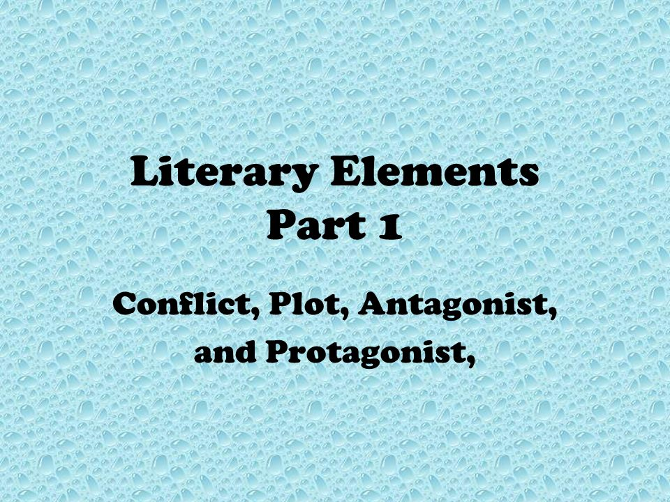 Literary Elements Part 1