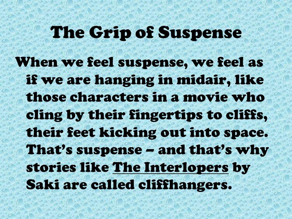 The Grip of Suspense