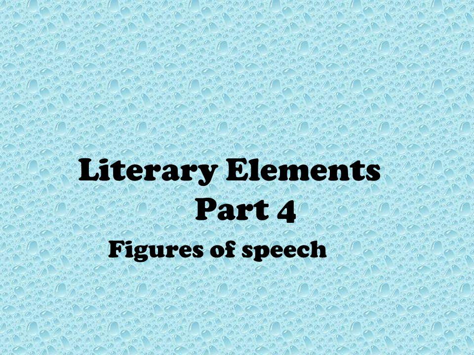Literary Elements Part 4