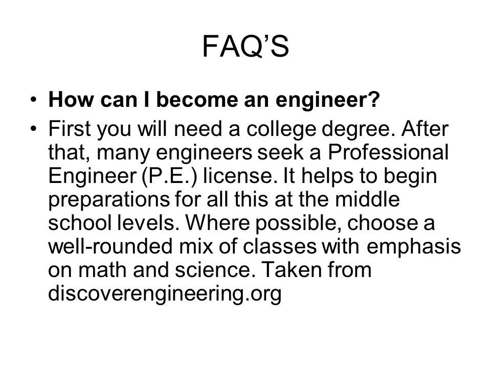 FAQ'S How can I become an engineer