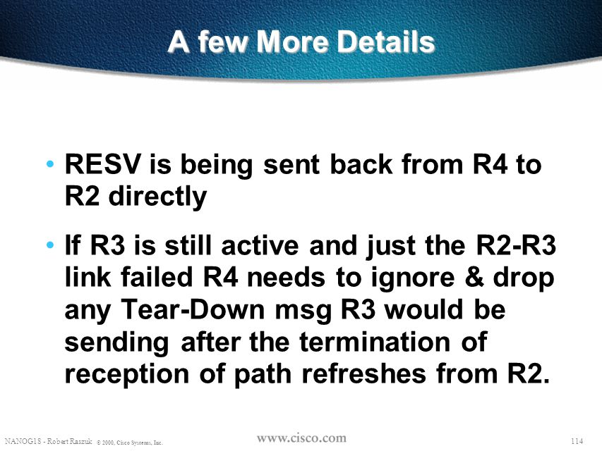 A few More Details RESV is being sent back from R4 to R2 directly