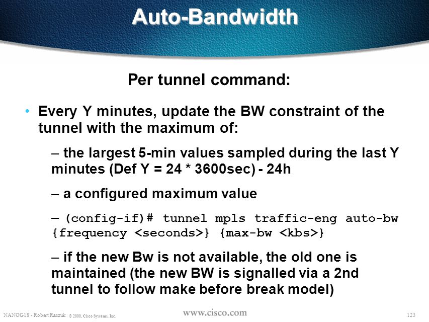 Auto-Bandwidth Per tunnel command: