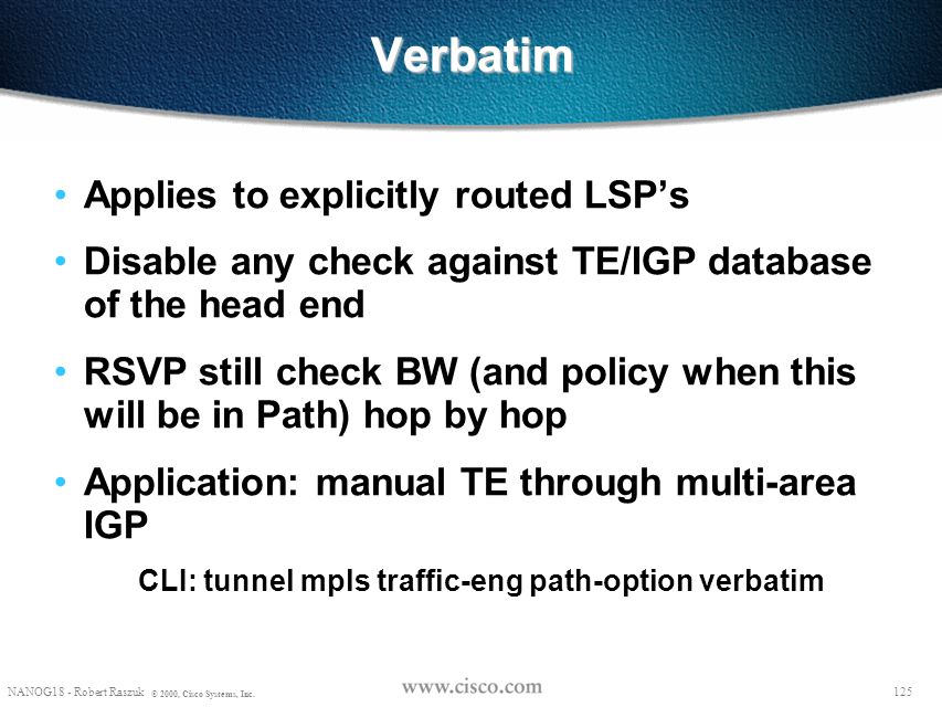 Verbatim Applies to explicitly routed LSP's