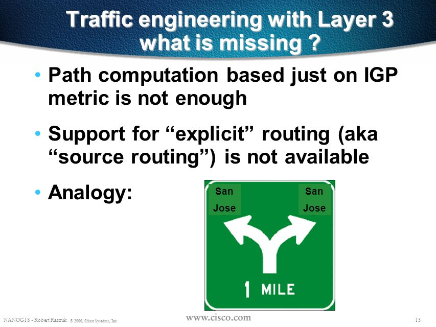 Traffic engineering with Layer 3 what is missing