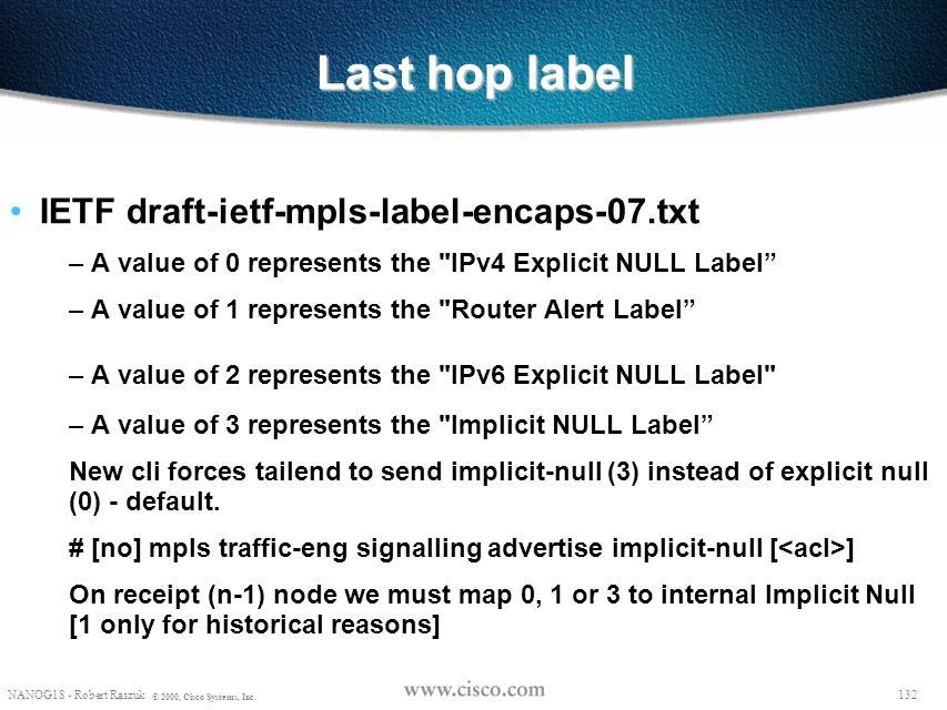 Last hop label IETF draft-ietf-mpls-label-encaps-07.txt