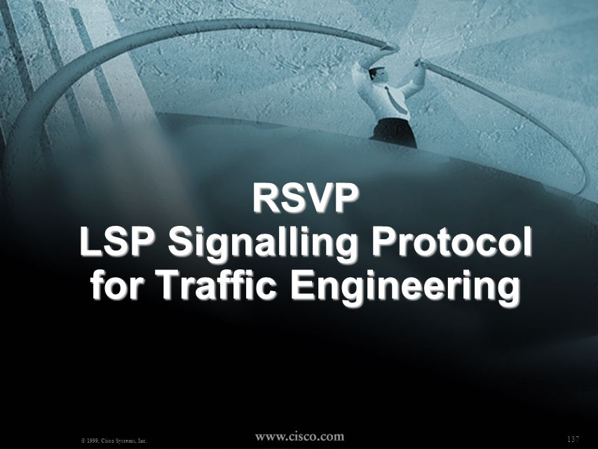 RSVP LSP Signalling Protocol for Traffic Engineering