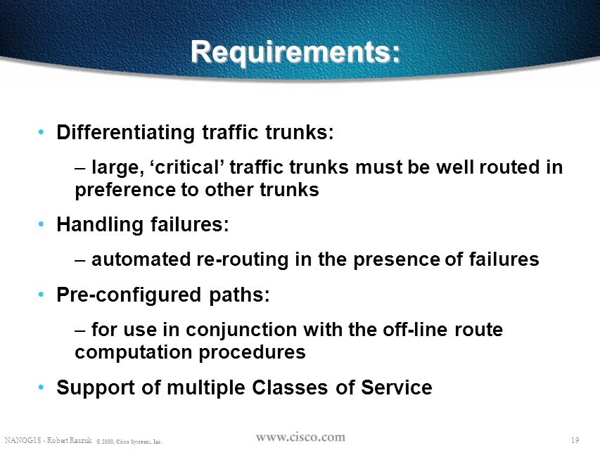 Requirements: Differentiating traffic trunks: Handling failures: