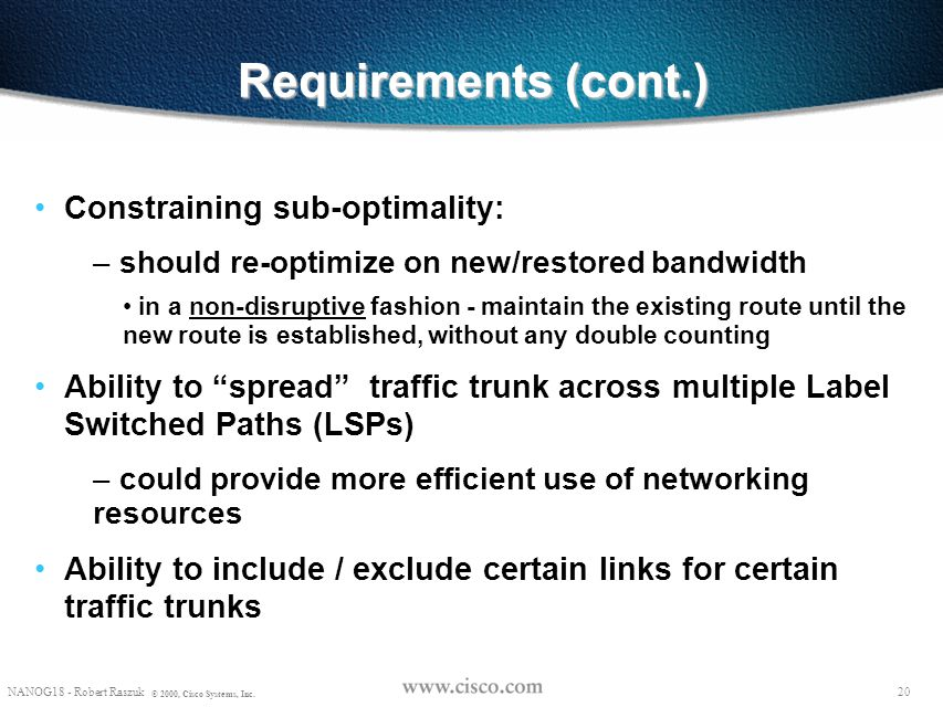 Requirements (cont.) Constraining sub-optimality: