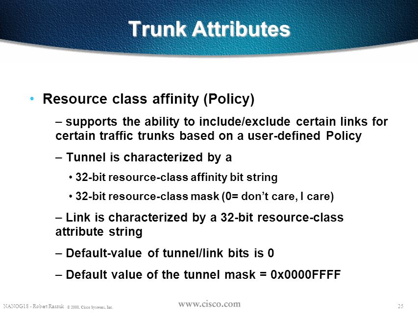 Trunk Attributes Resource class affinity (Policy)