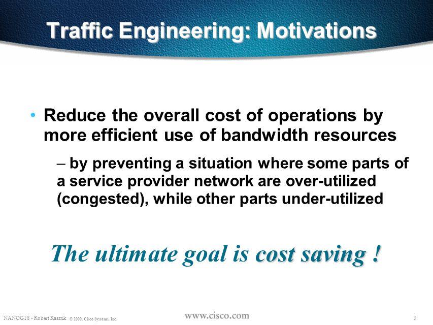 Traffic Engineering: Motivations