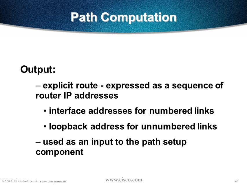 Path Computation Output: