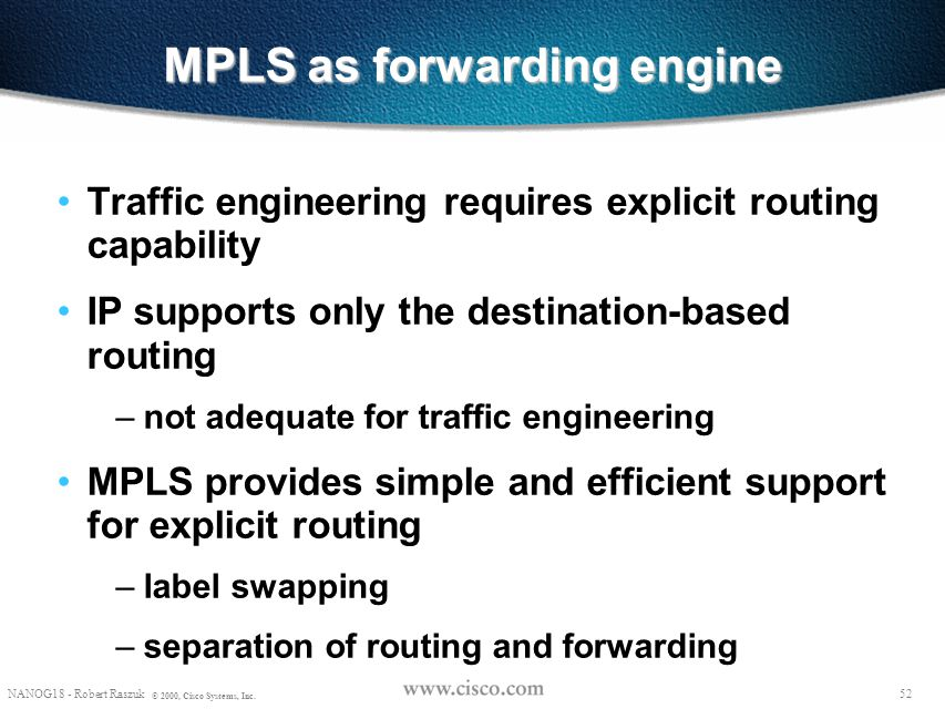 MPLS as forwarding engine