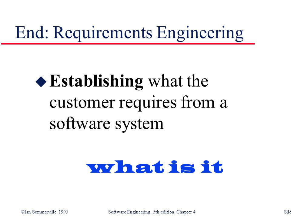 End: Requirements Engineering