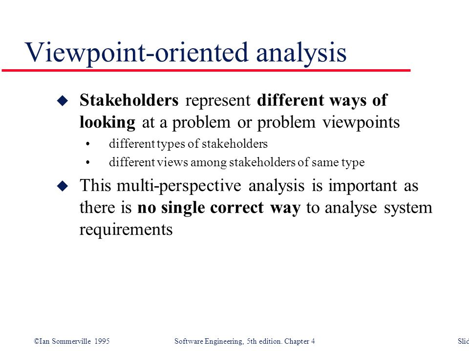 Viewpoint-oriented analysis