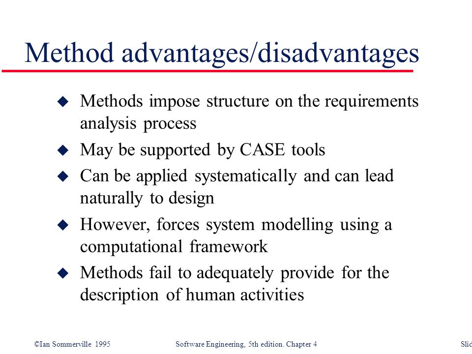 Method advantages/disadvantages