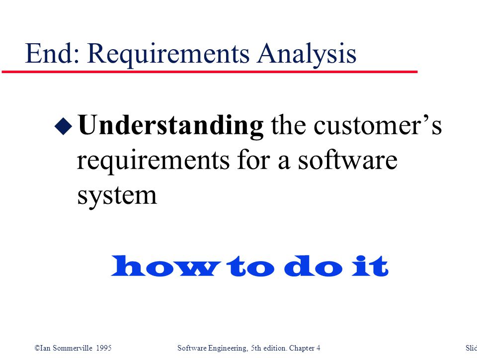 End: Requirements Analysis