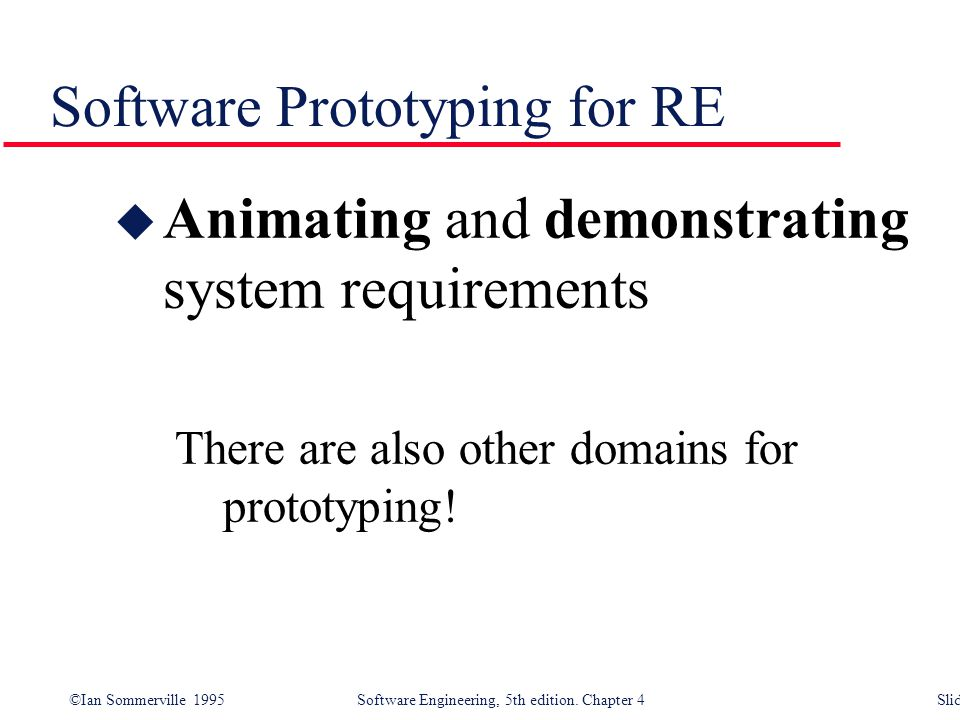 Software Prototyping for RE