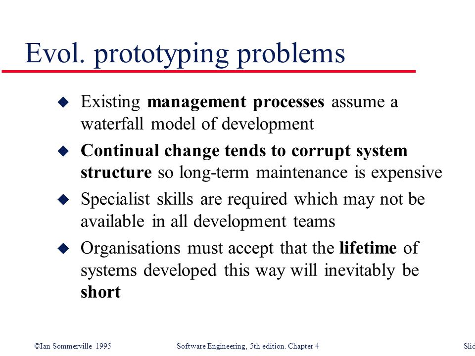Evol. prototyping problems