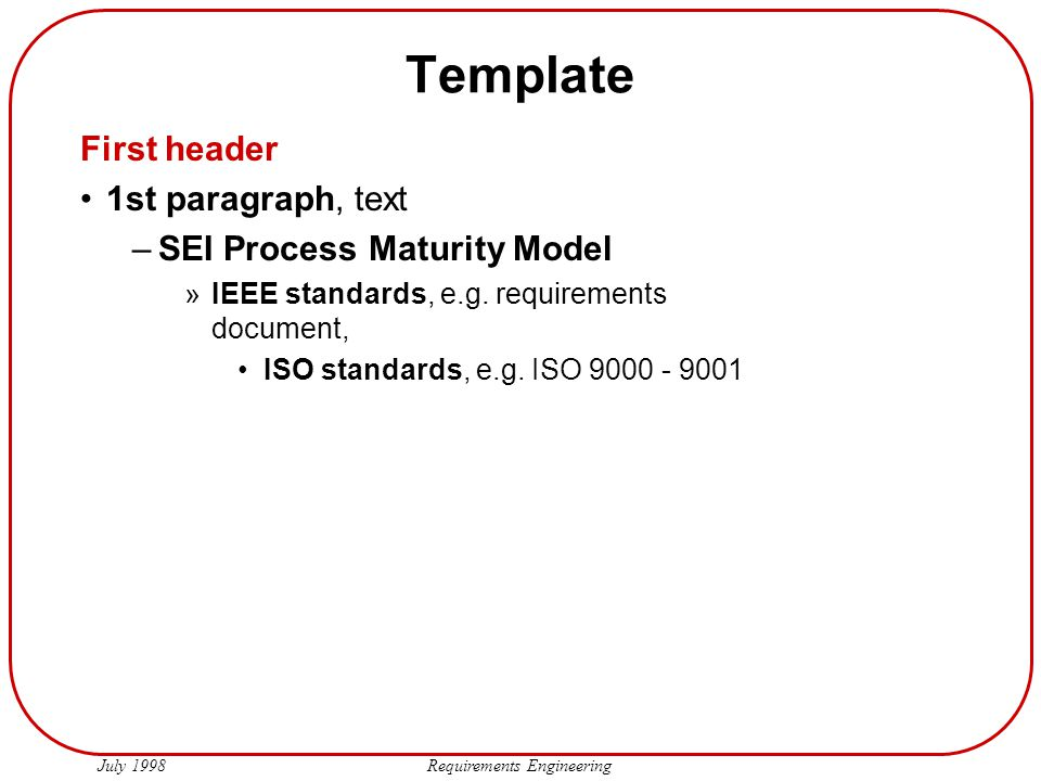Template First header 1st paragraph, text SEI Process Maturity Model